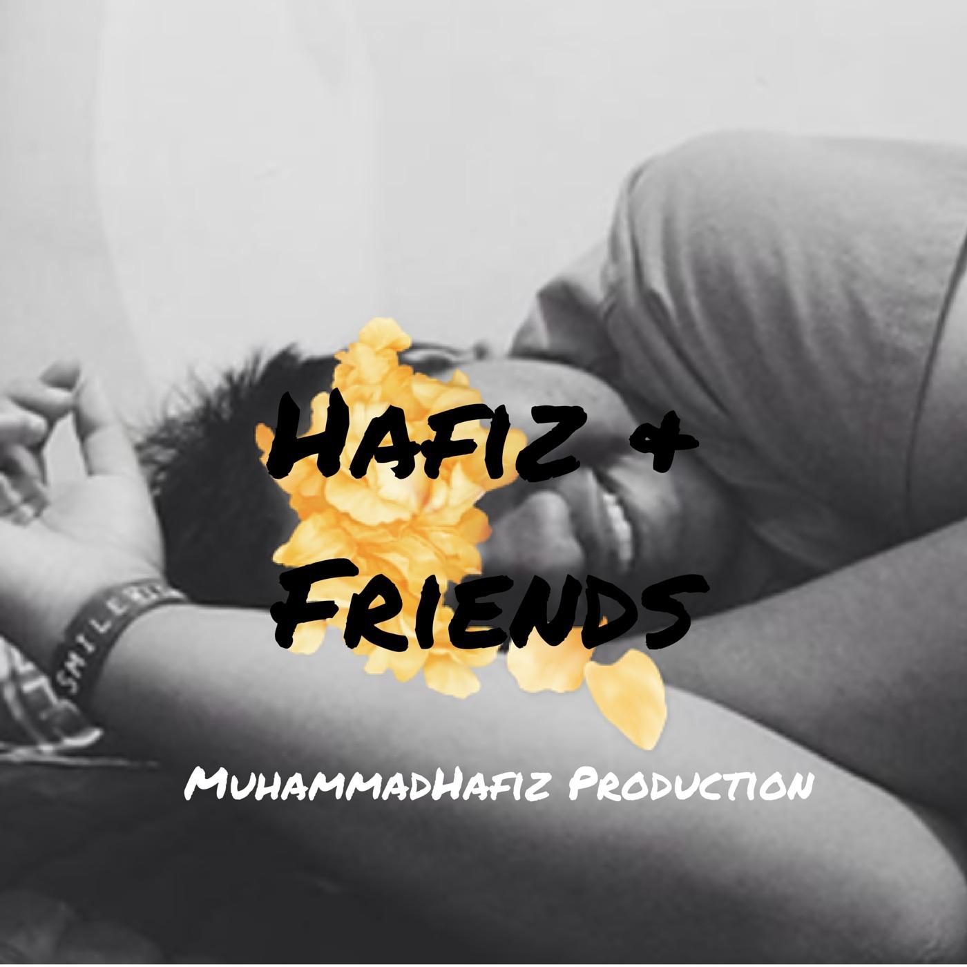 Hafiz & Friend's