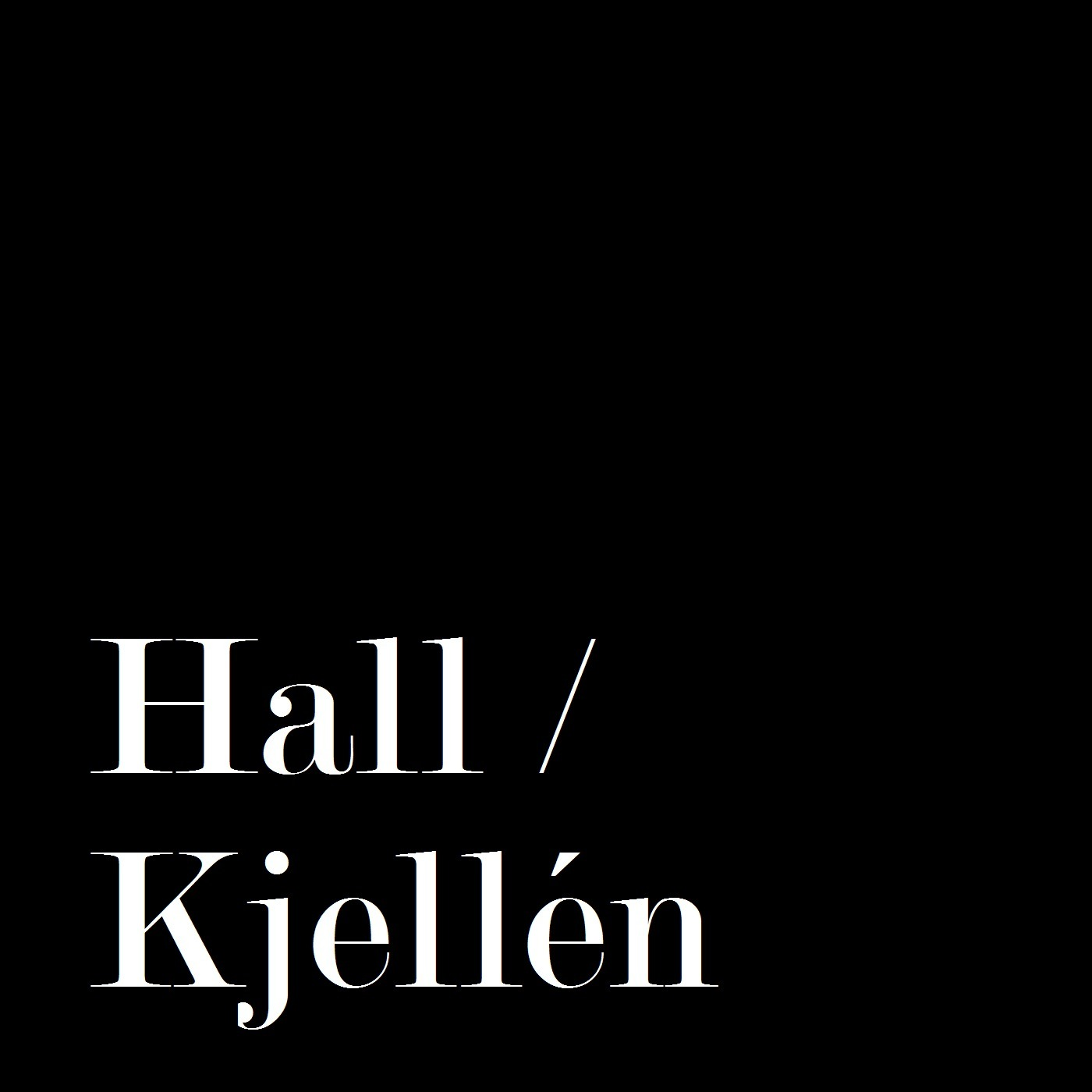 Hall / Kjellén