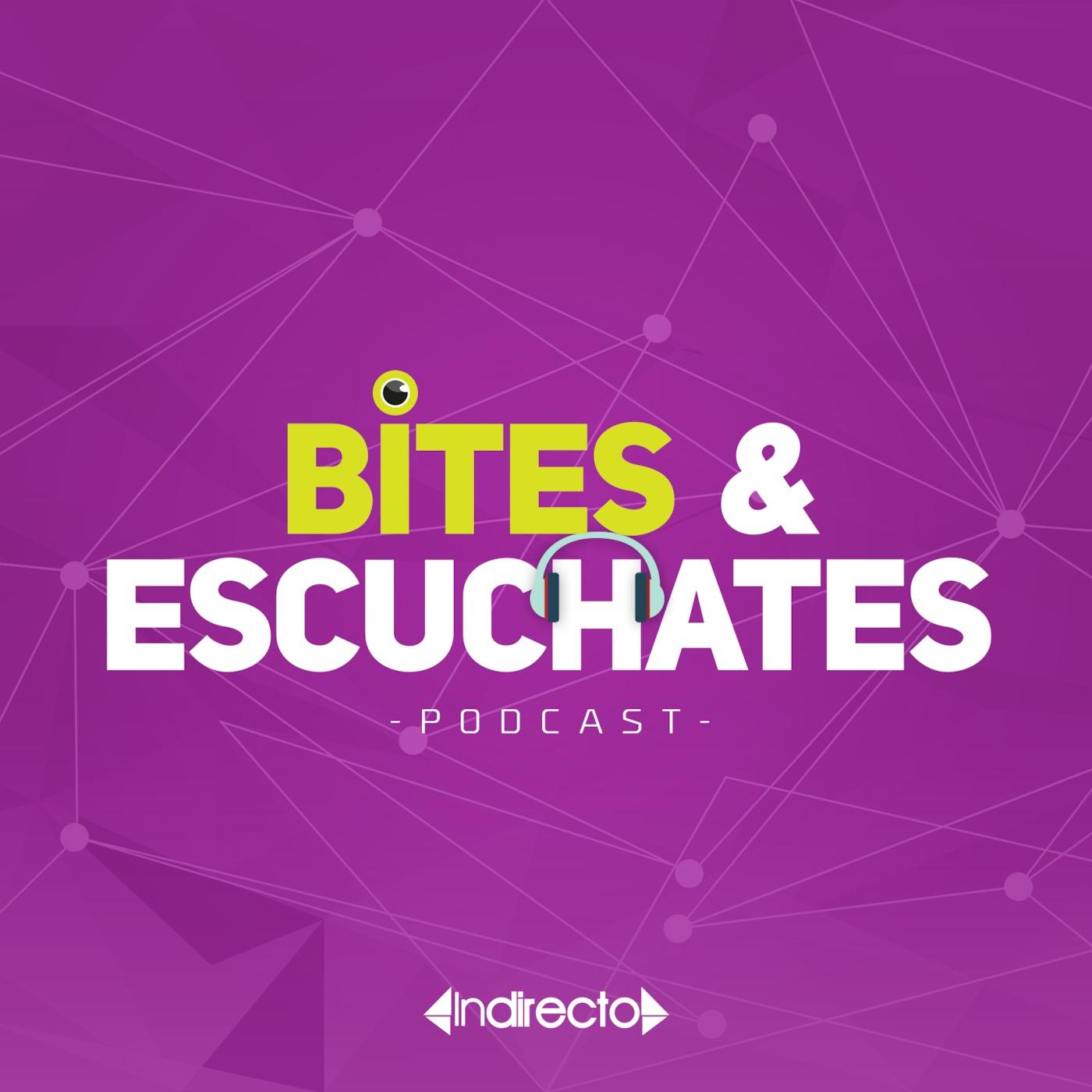 Bites & Escuchates' Podcast
