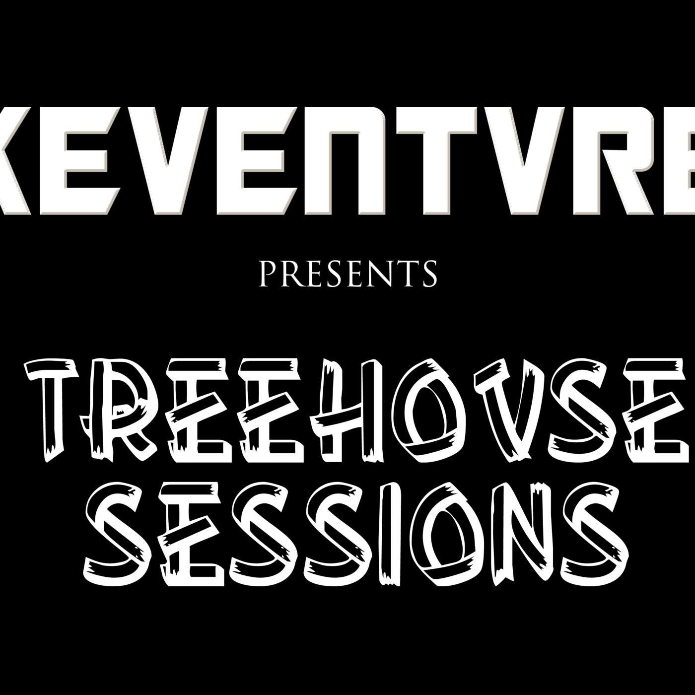 Treehovse Sessions by Keventvre