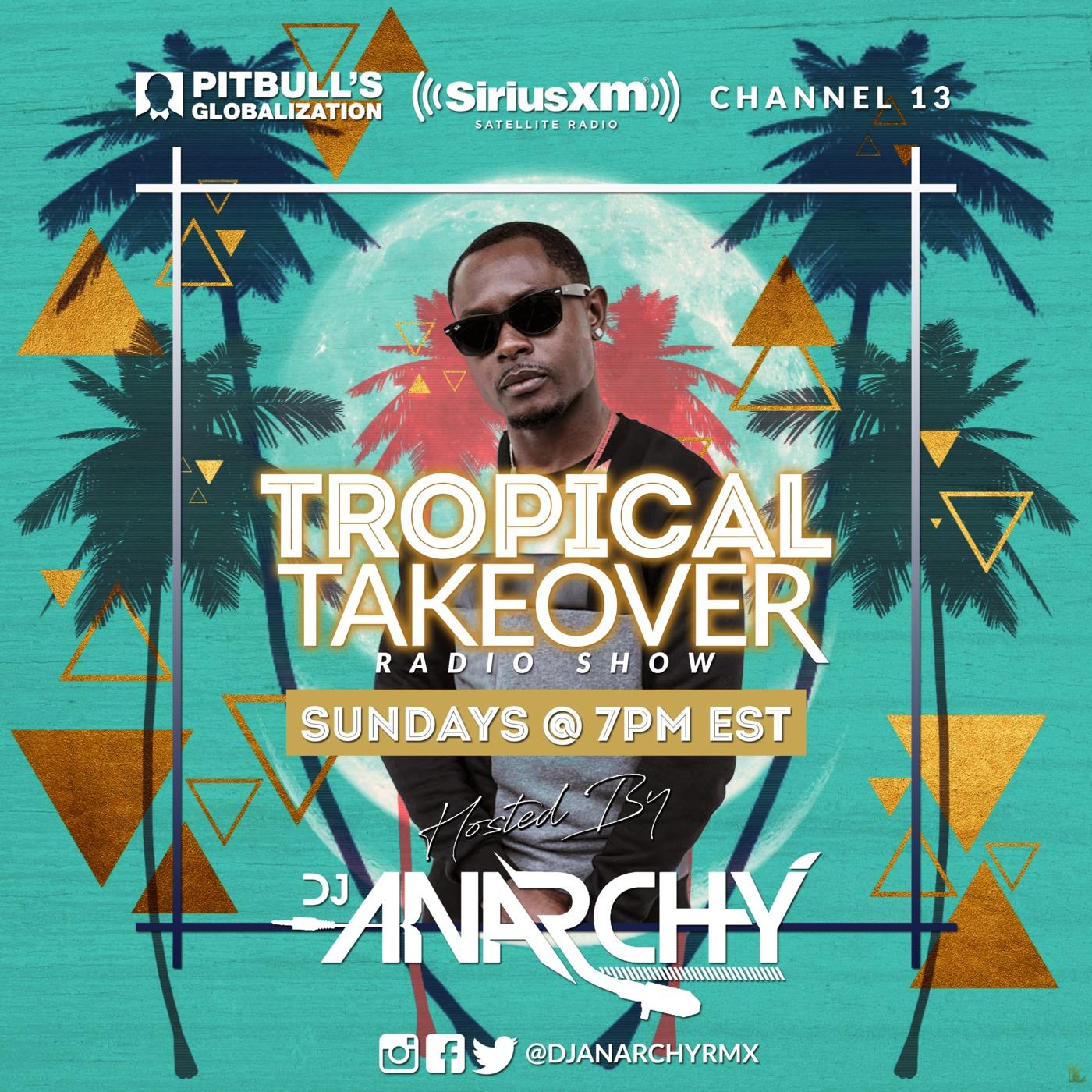 TROPICAL TAKEOVER 17 DJ ANARCHY podcast