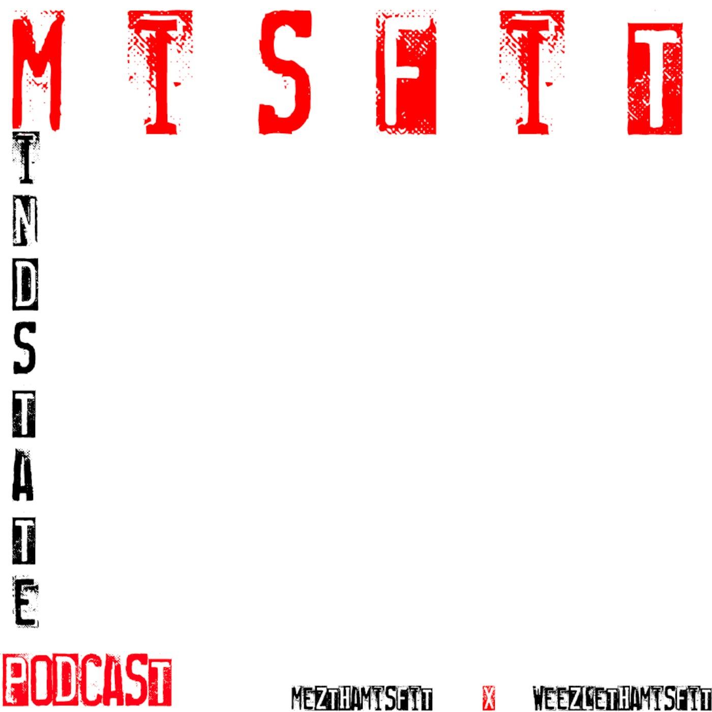 Misfits Mindstate Podcast