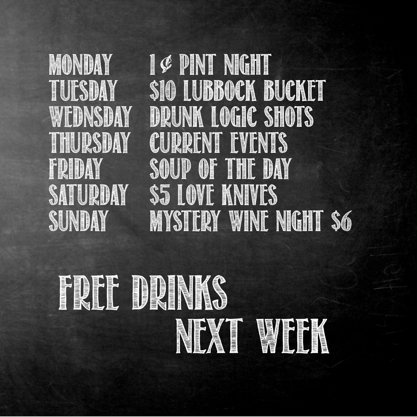 Free Drinks Next Week