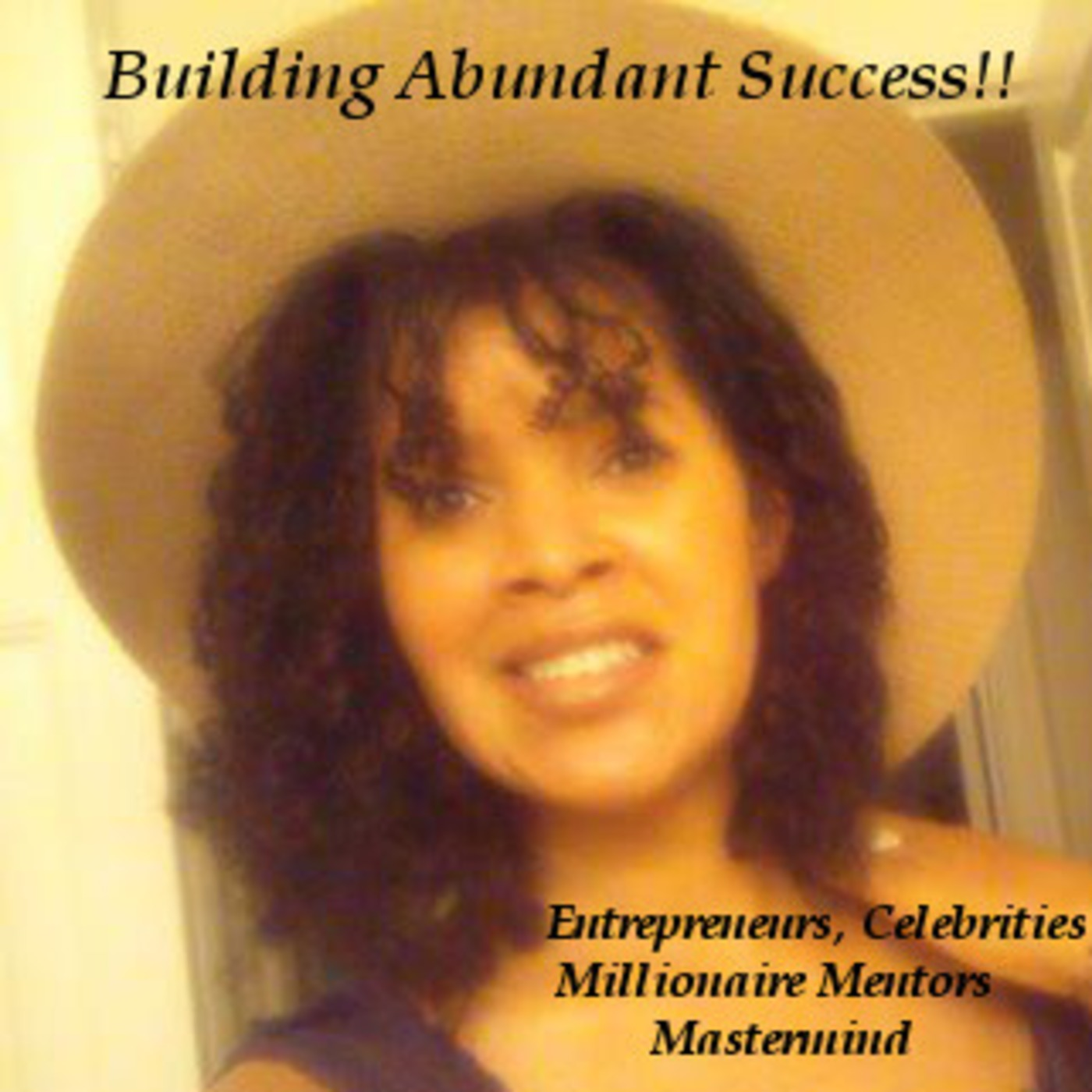 Building Abundant Success!!© with Sabrina-Marie Wilson
