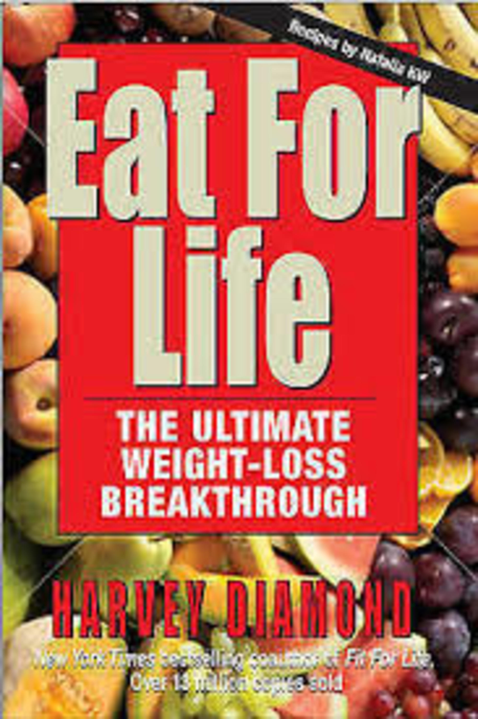 "Harvey Diamond ~ NY Times Best Selling Author of ""Eat For Life & ""Fit for Life"""