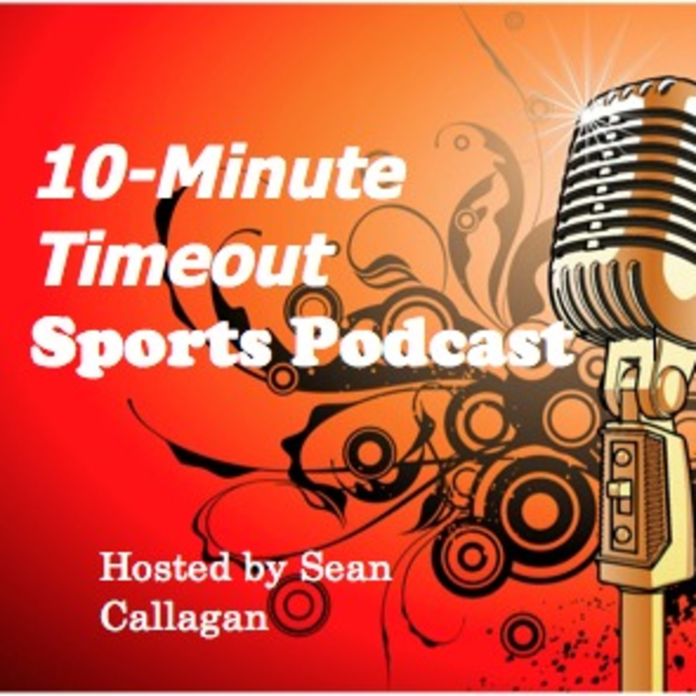 10 Minute Timeout Sports Podcast