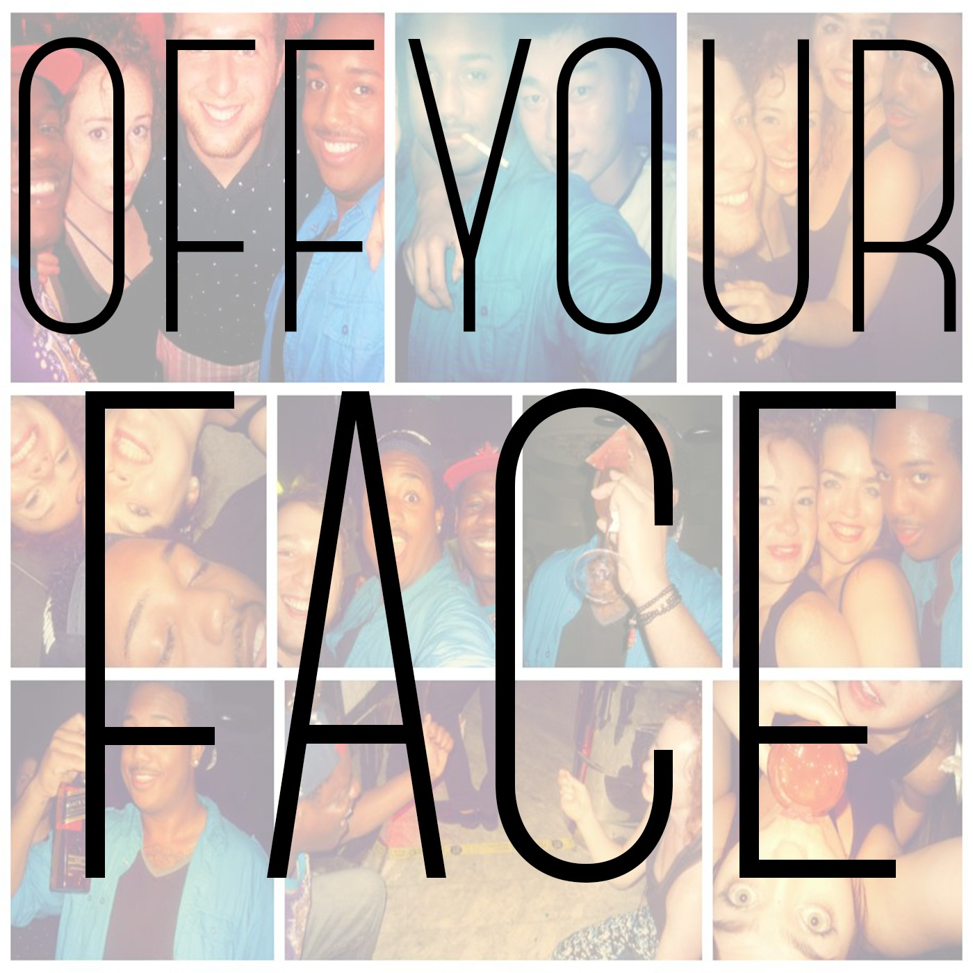 Off Your Face