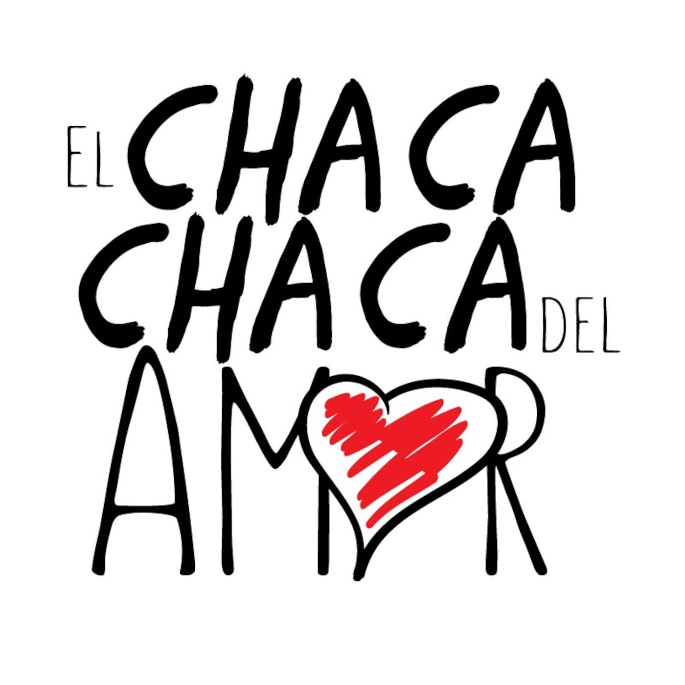 El Chaca Chaca del Amor