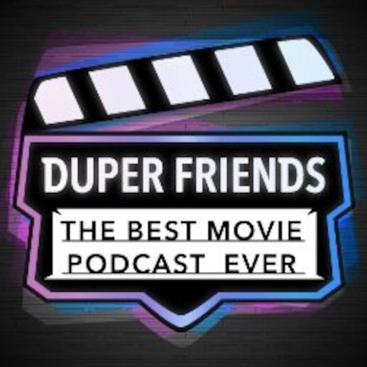 Duper Friends Movie Podcast