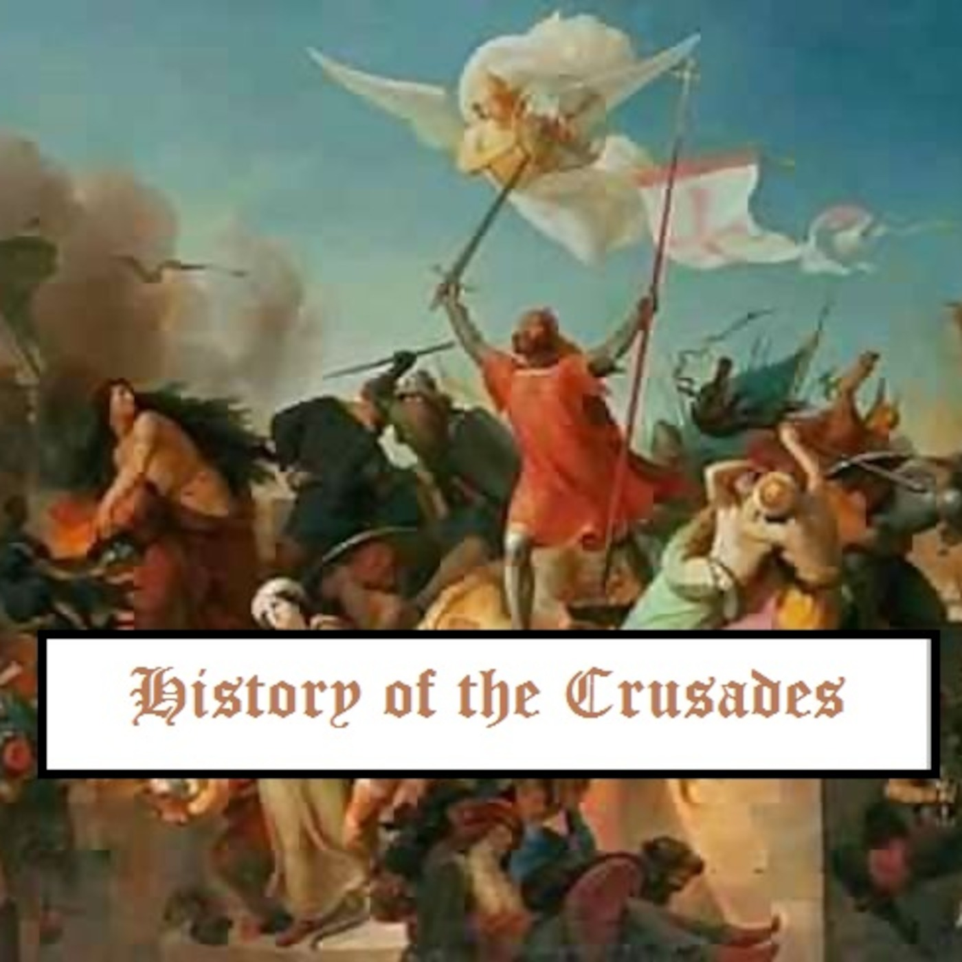 Episode 21 - The Crusader States : The Kingdom of Jerusalem
