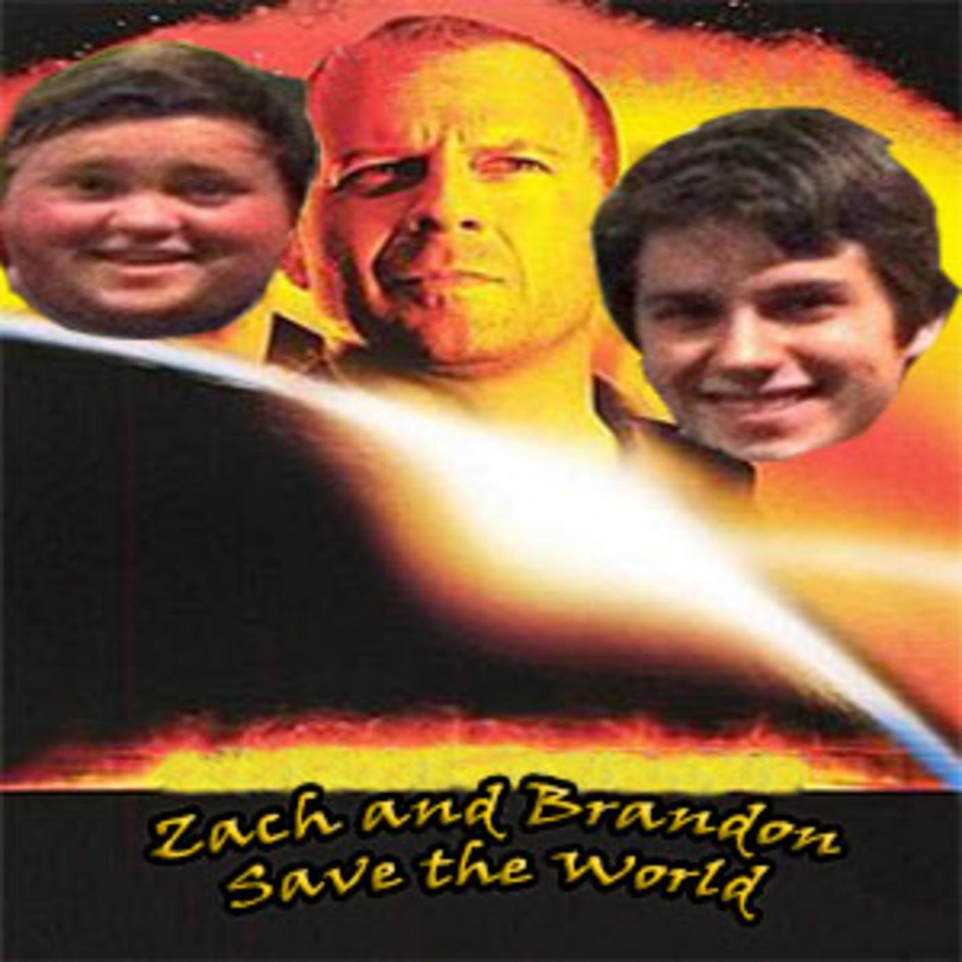 Zach and Brandon Save the World