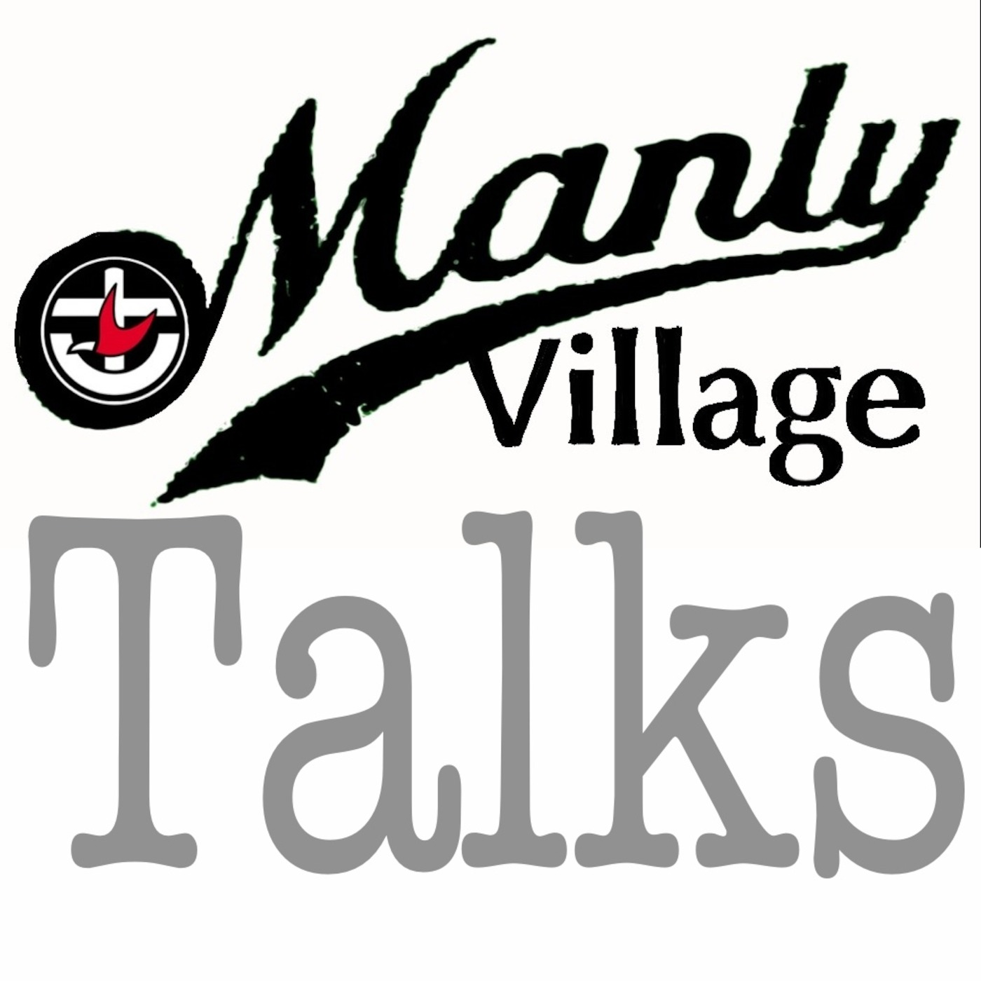 Manly Village Talks