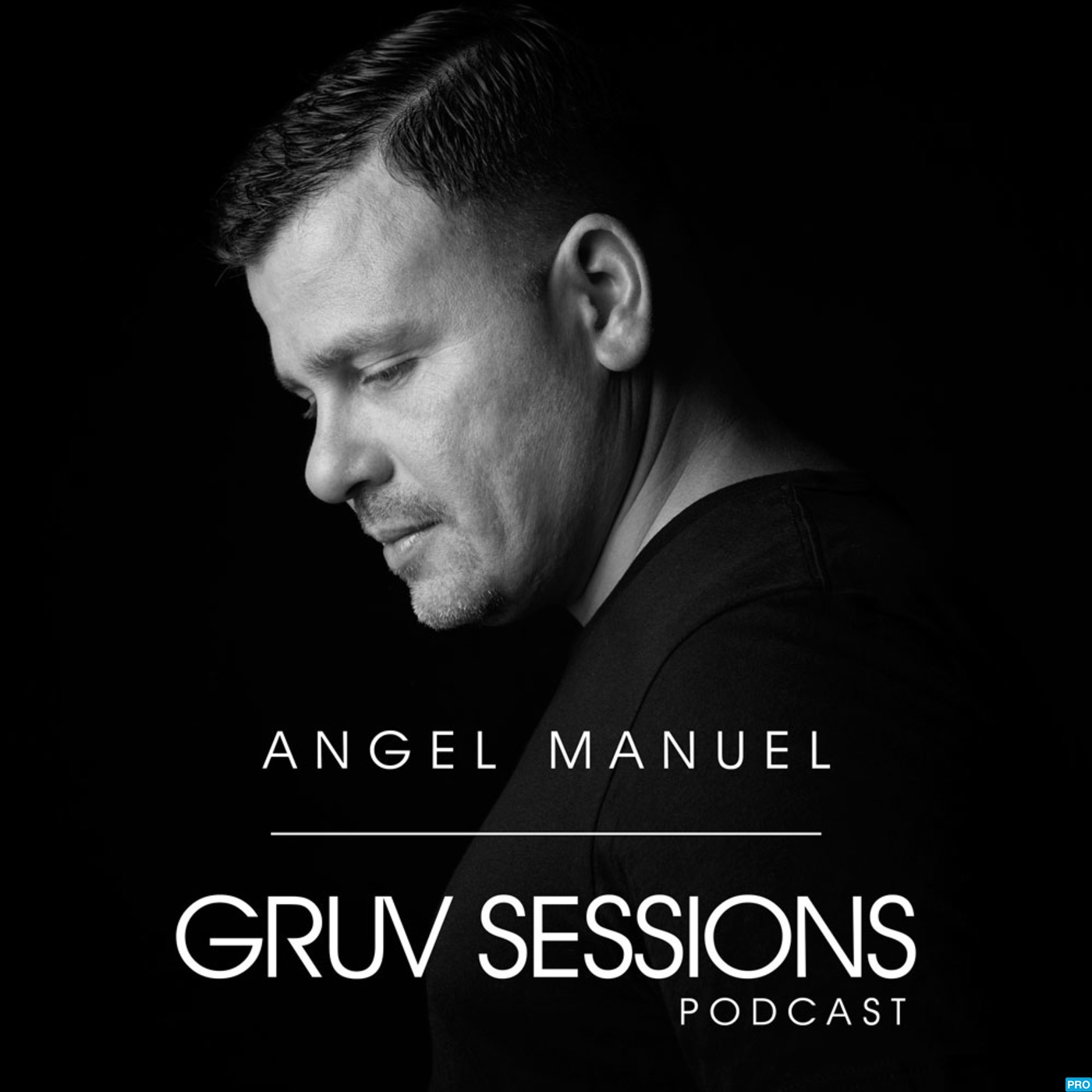 Angel Manuel Gruv Sessions Podcast