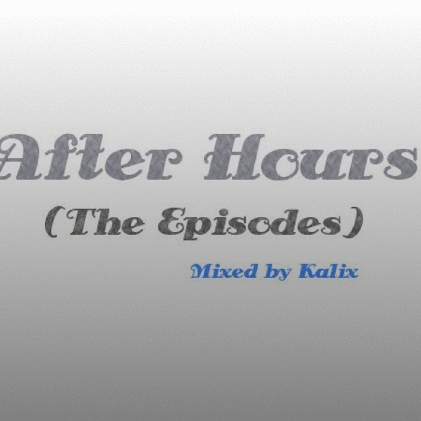 After Hours (The Podcast Episodes)