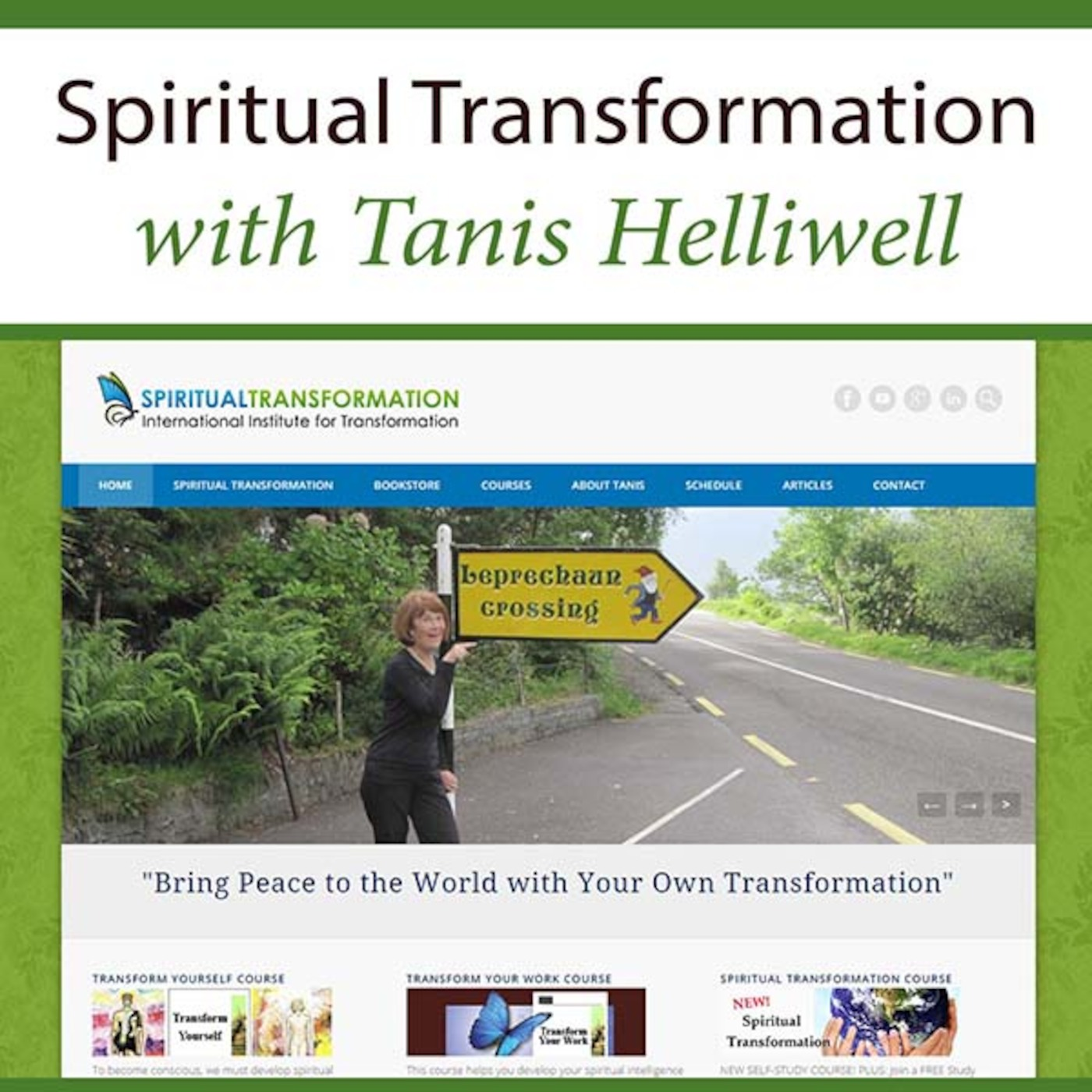 Spiritual Transformation with Tanis Helliwell
