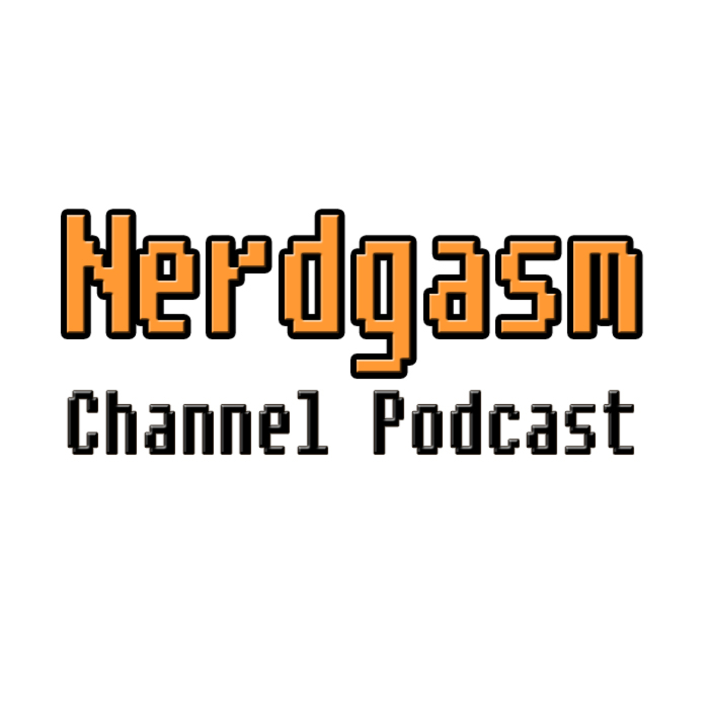 Nerdgasm Channel Podcast