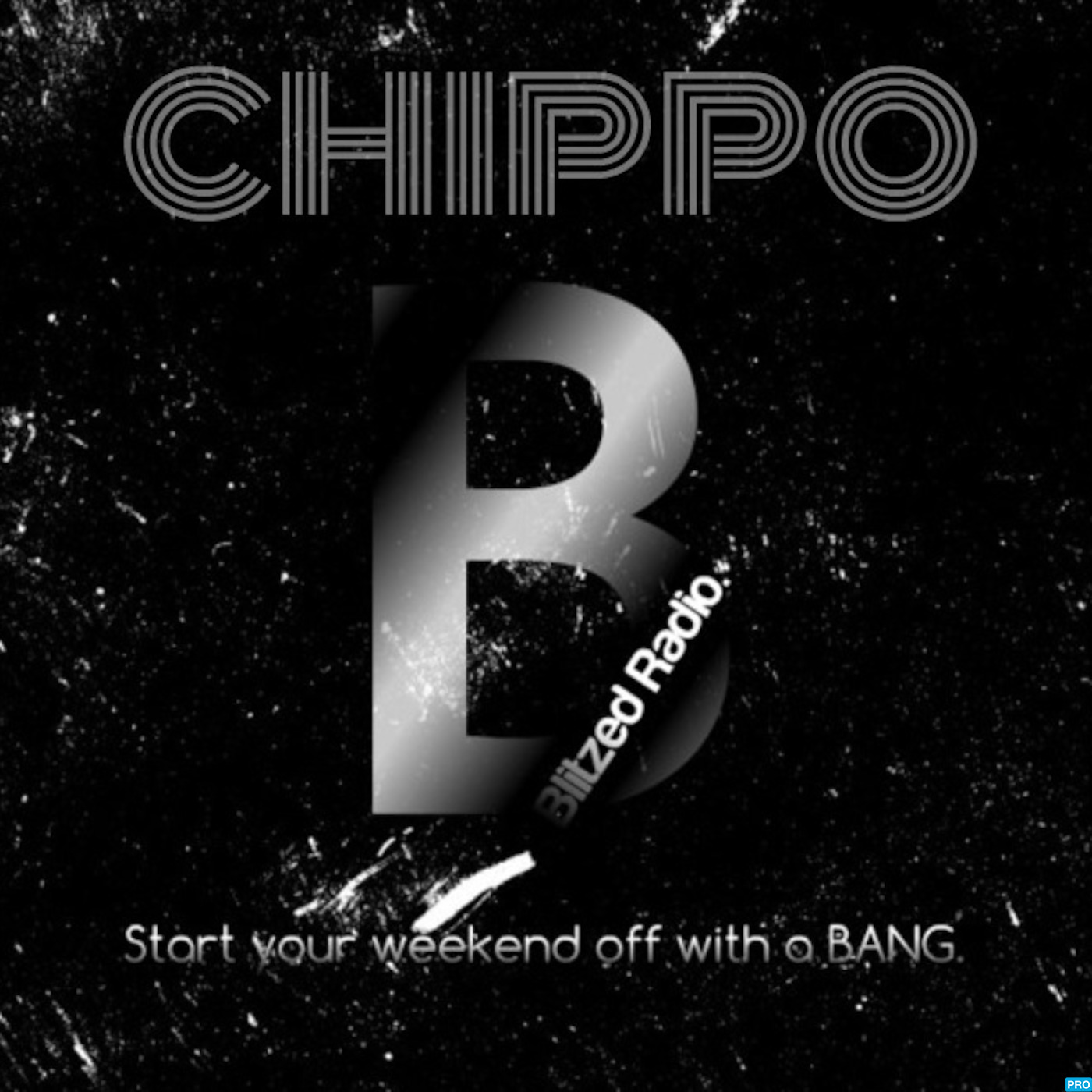 CHIPPO - Blitzed Radio
