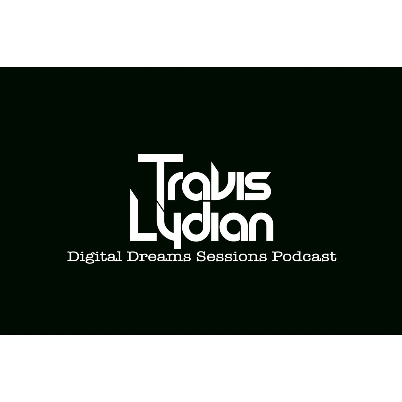 Travis Lydian: Digital Dreams Sessions