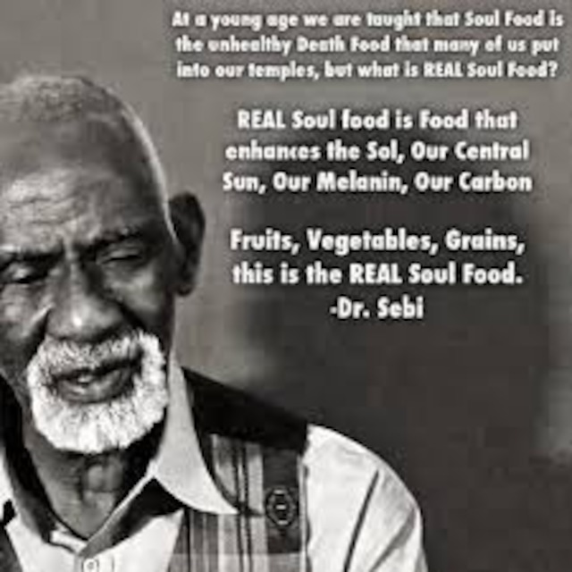 Dr Sebi and the Soul and Politics of Food