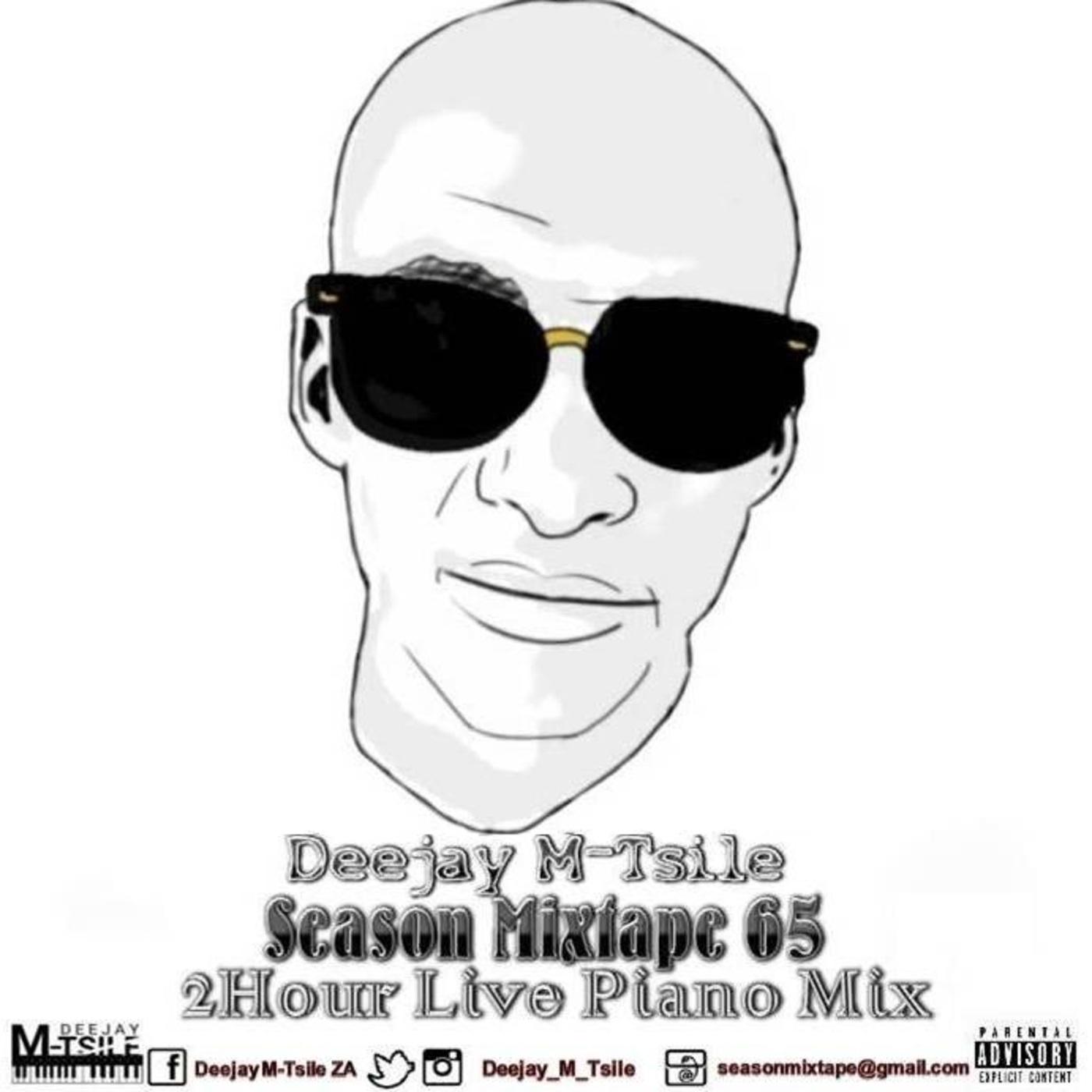 Deejay M-Tsile's Season Mixtape Podcast | Listen Free on