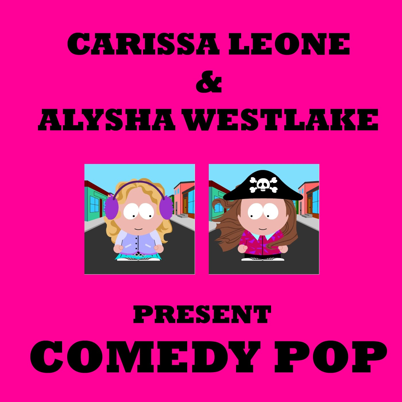 Leone & Westlake's Comedy Podcast