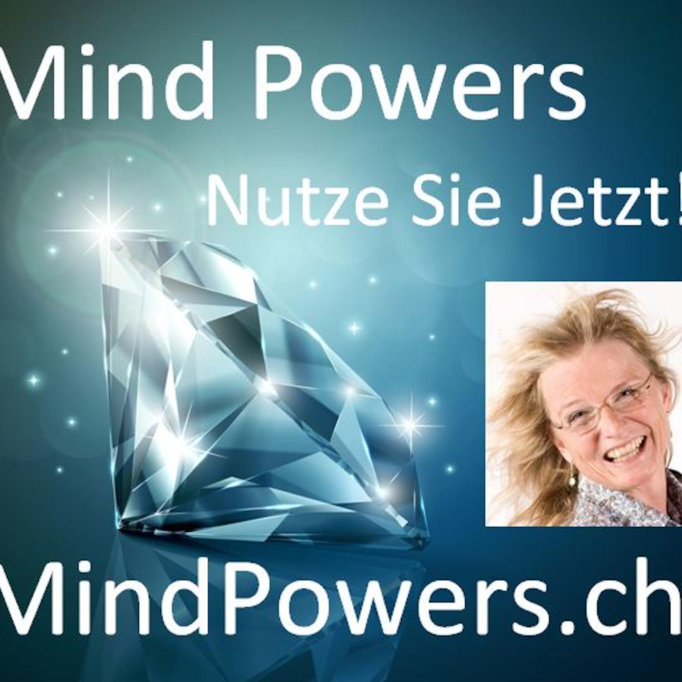 MindPowers Die Macht der Gedanken!