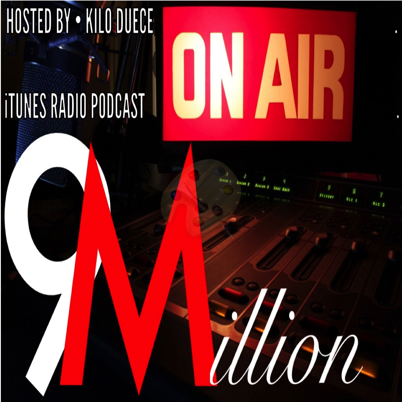 9Million Radio Hosted By Kilo Duece