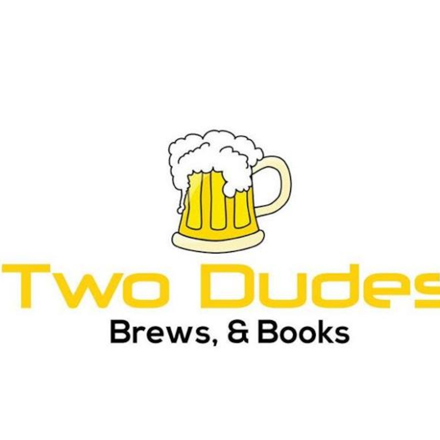 Two Dudes' Podcast