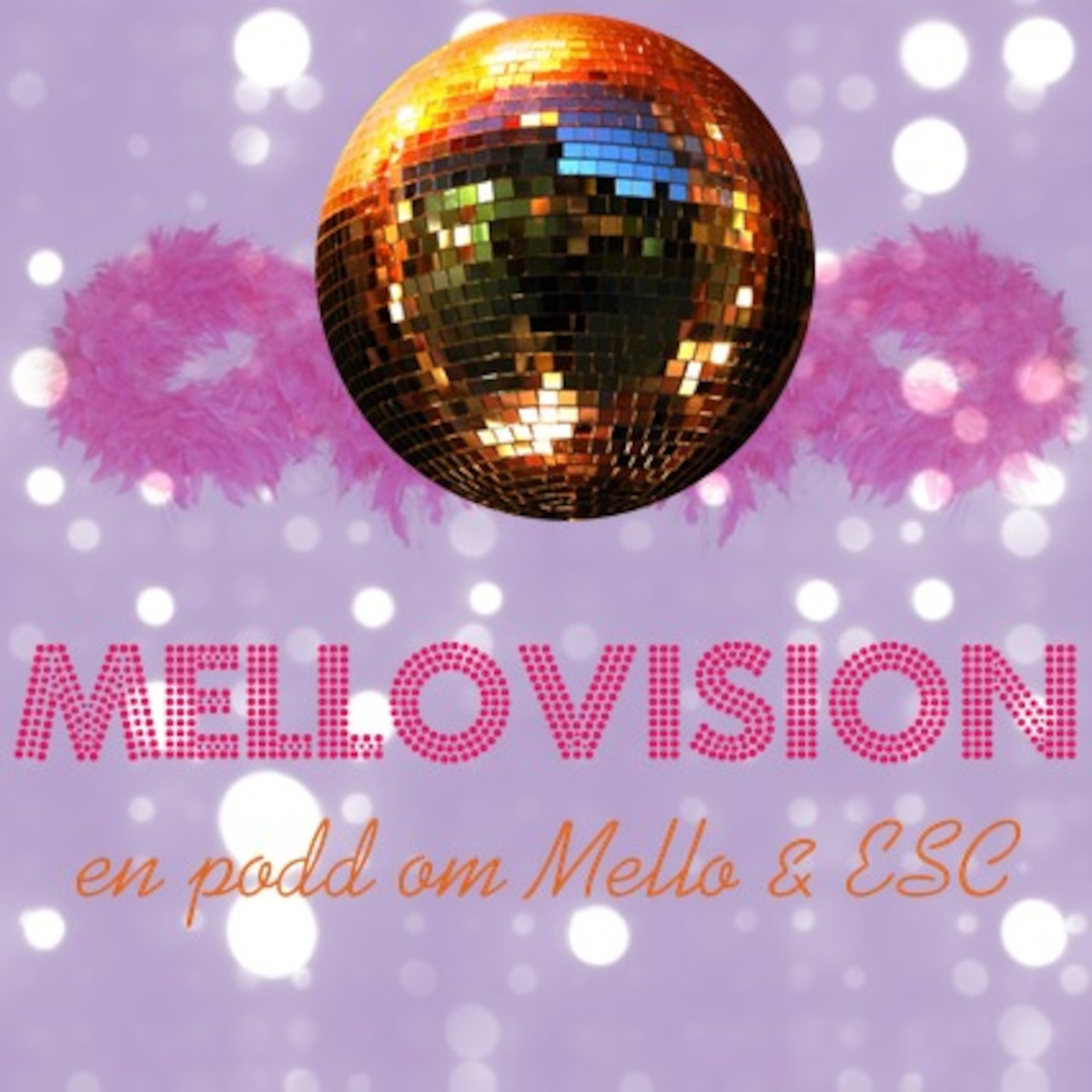 Mellovision