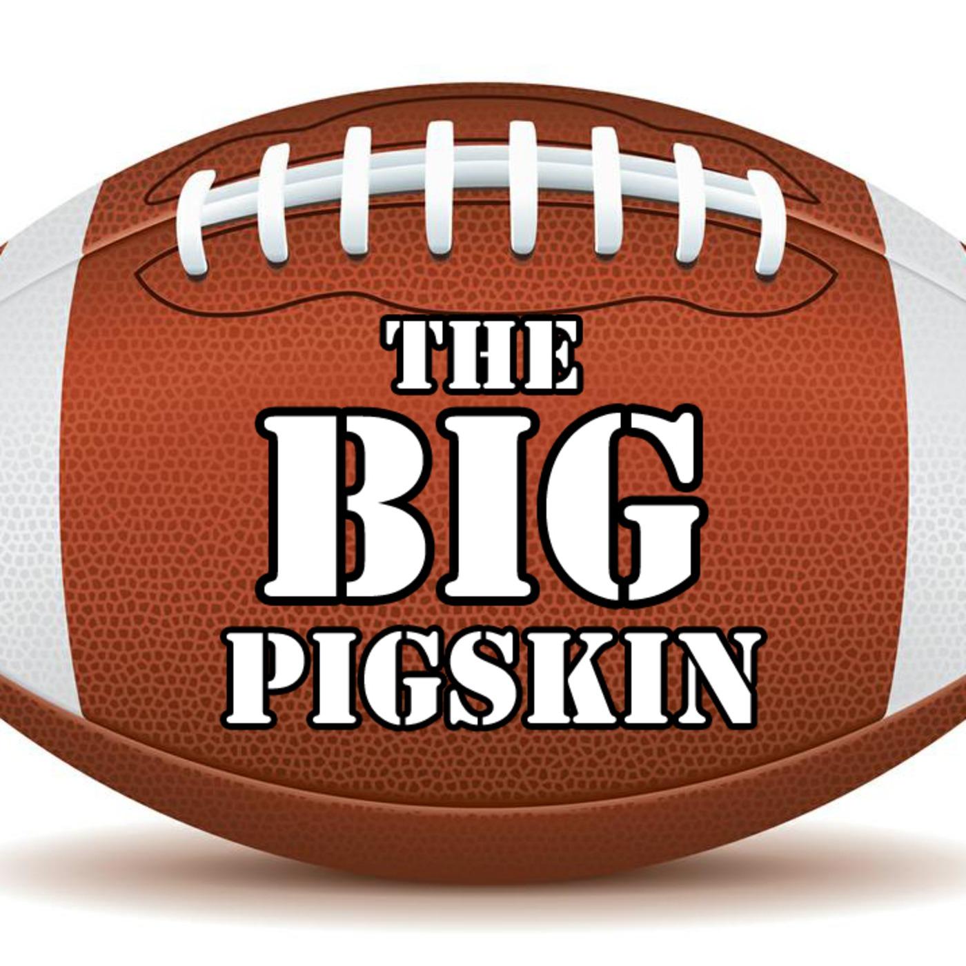 The Big Pigskin's Podcast