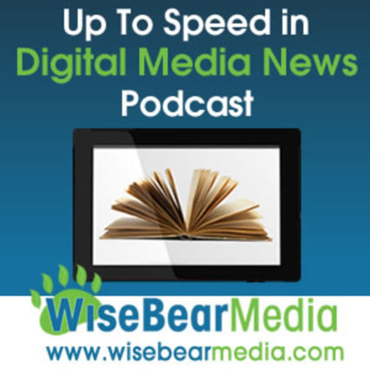 Up To Speed in Digital Media News