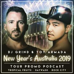 December 2018 Mix | Toy Armada & DJ GRIND New Year's Australia Tour