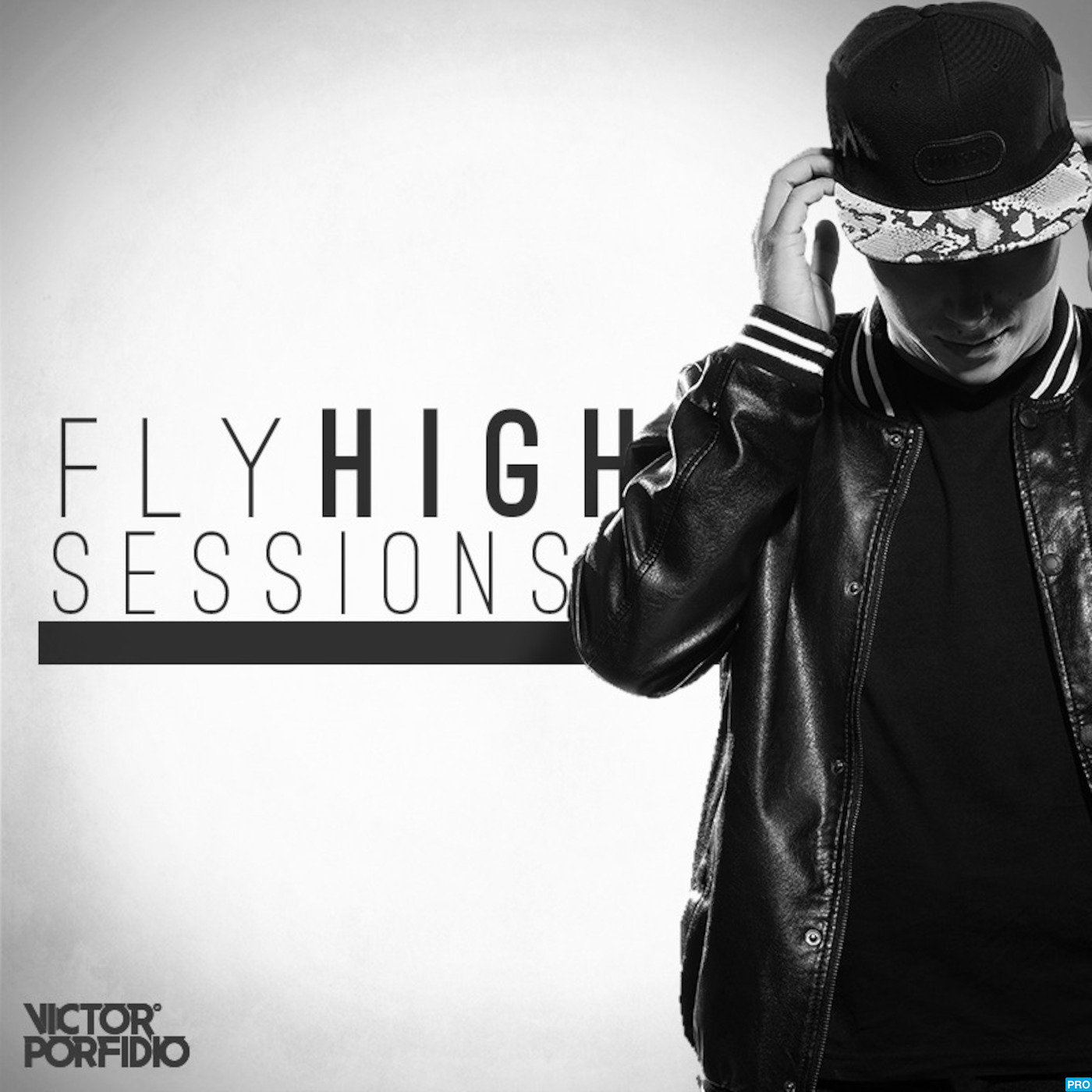 Fly High Sessions By Victor Porfidio