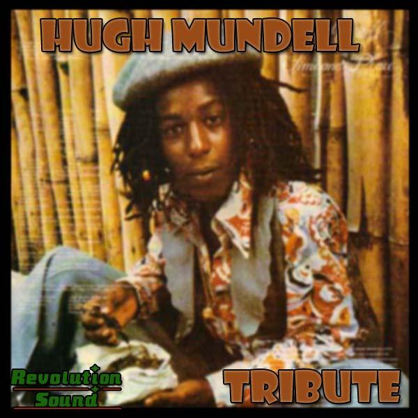 07 - Hugh Mundell Tribute
