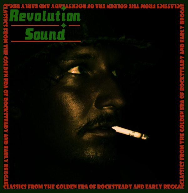 08 - Classics from the golden era of RockSteady and Early Reggae!