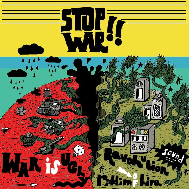 09 - STOP WAR, Riddim of life!