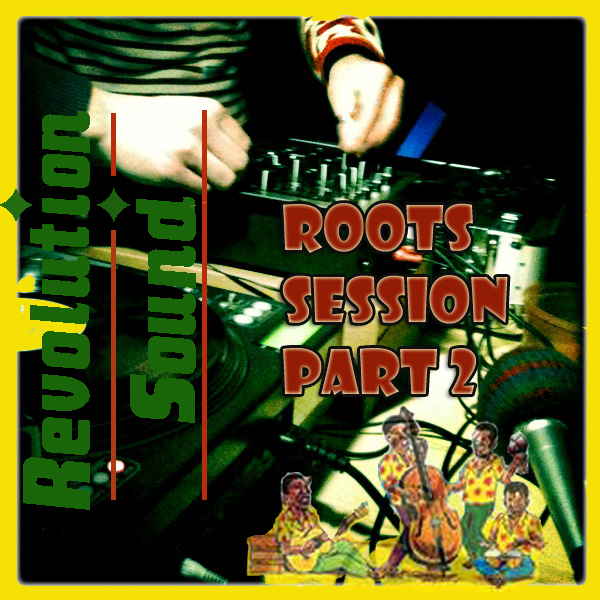 11 - Roots Session Part 2 !!