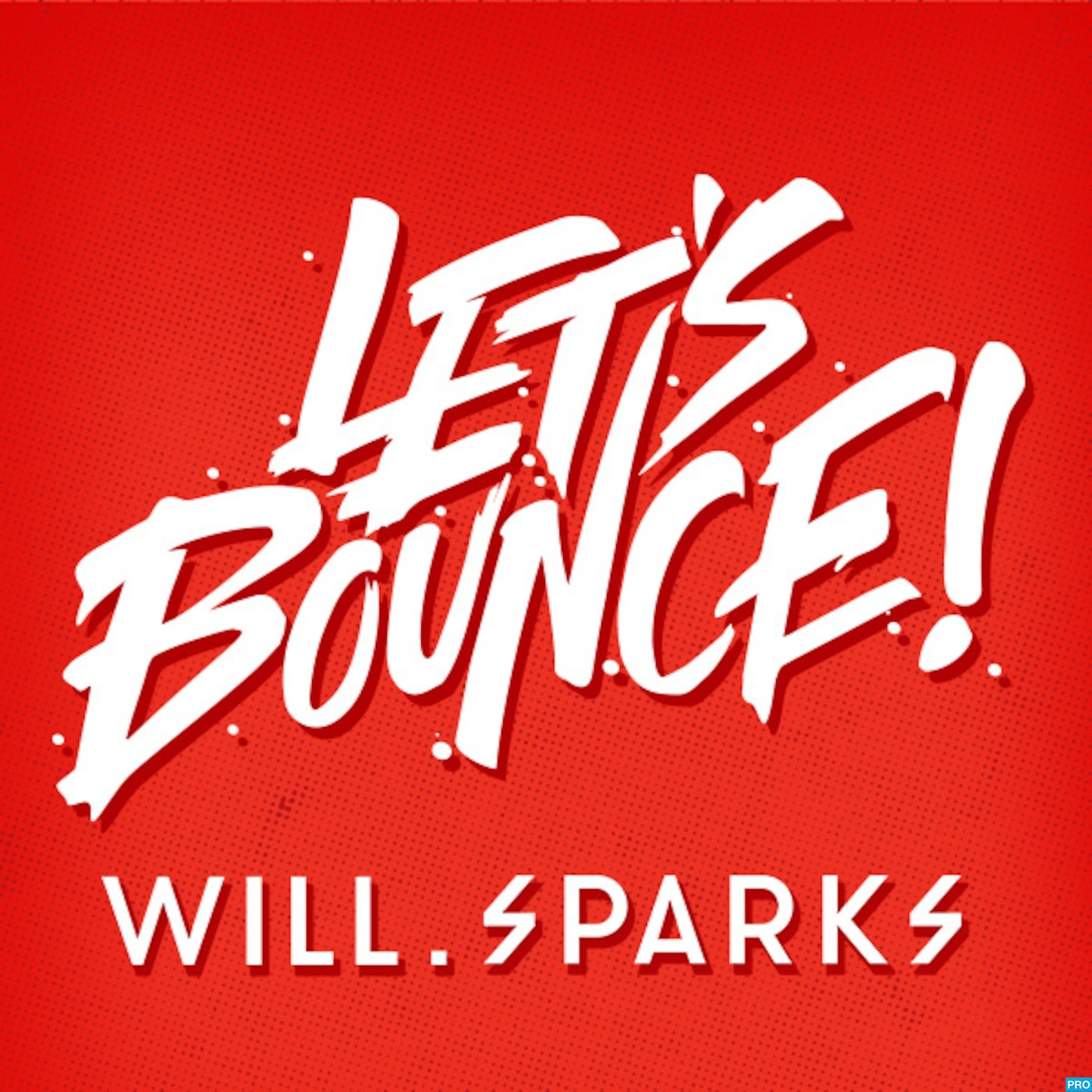 Let's Bounce with Will Sparks