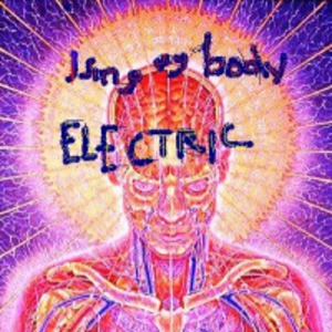 i sing my body electric