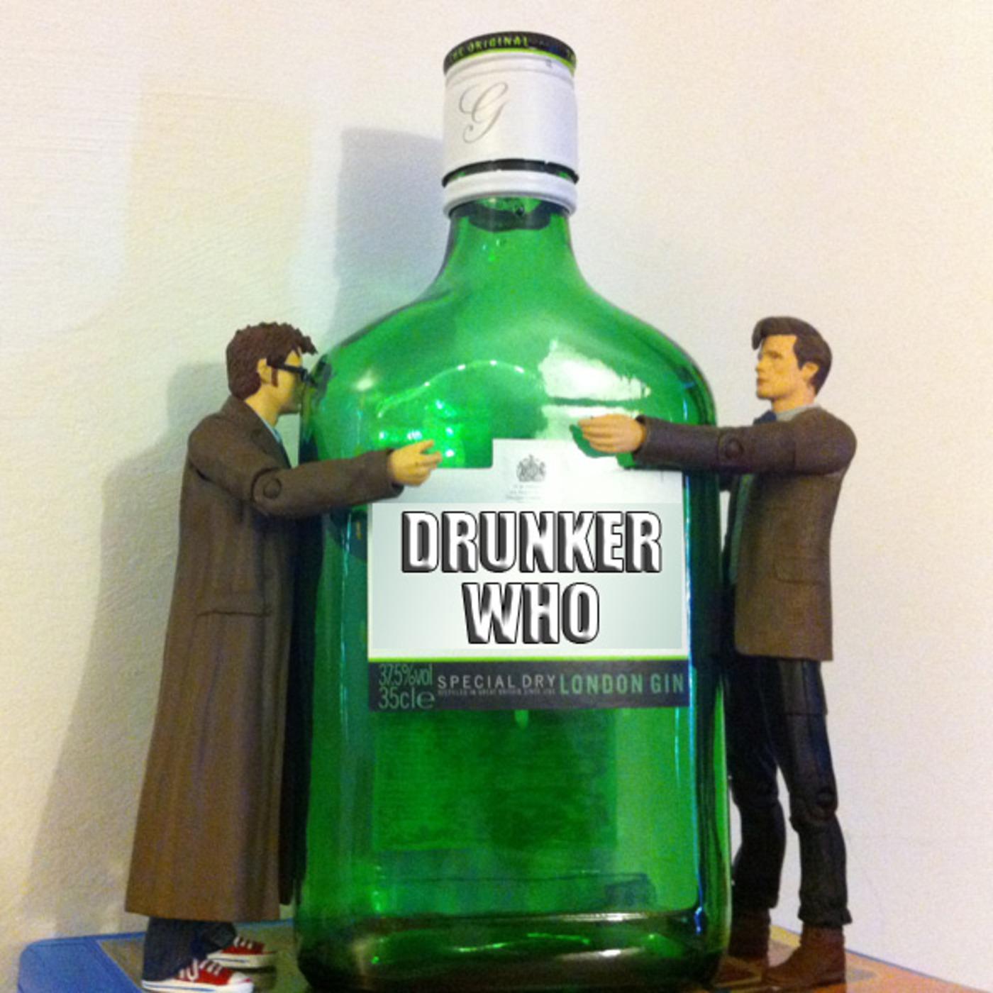 Drunker Who