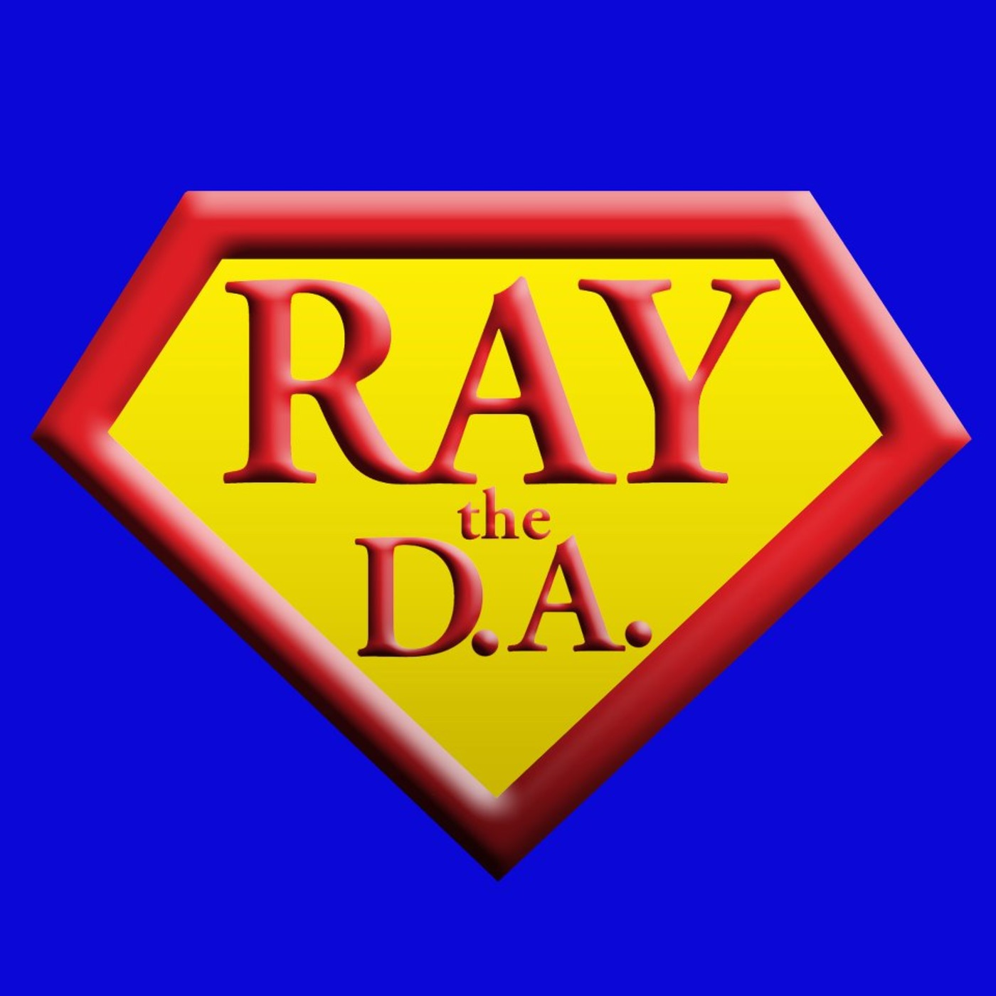 Ray the D.A.'s Podcast