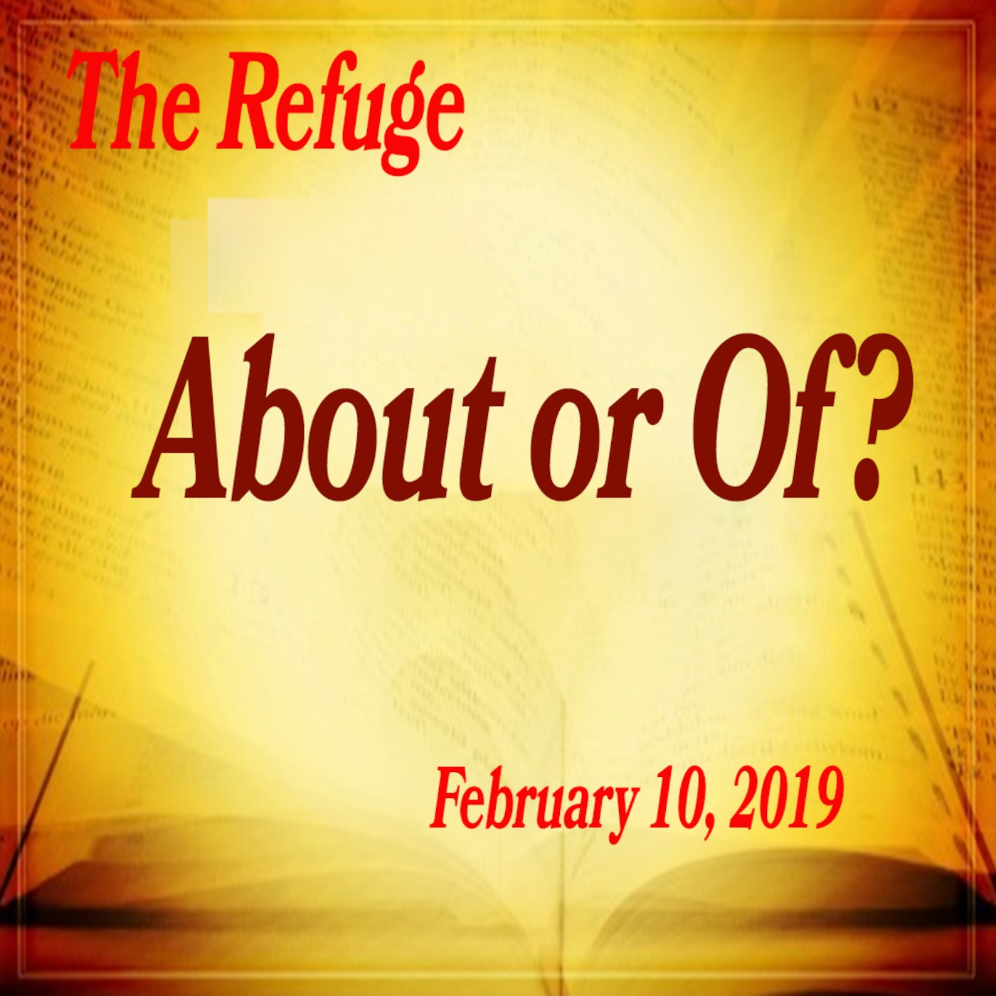 Of Or About? The Refuge Lubbock, TX Sermon podcast
