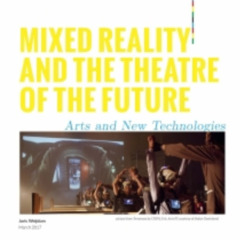 podomatic.com - Mixed Reality and the Theatre of the Future