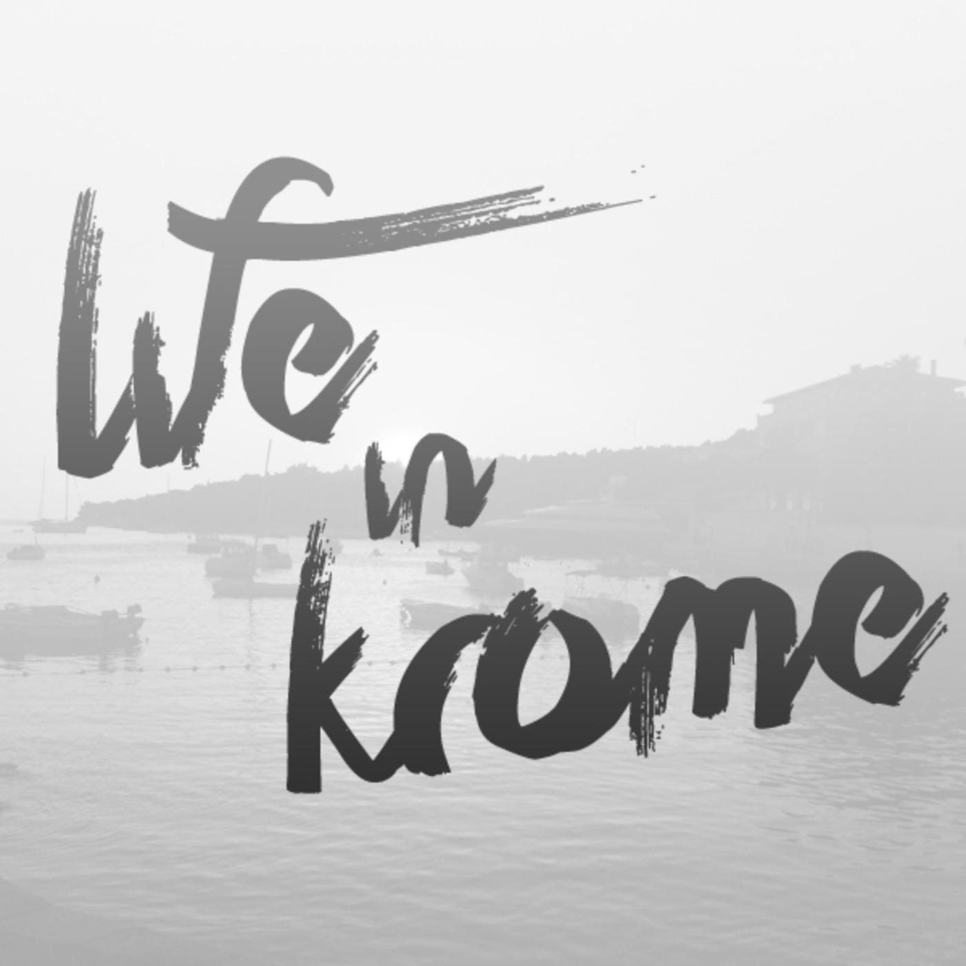 Life In Krome