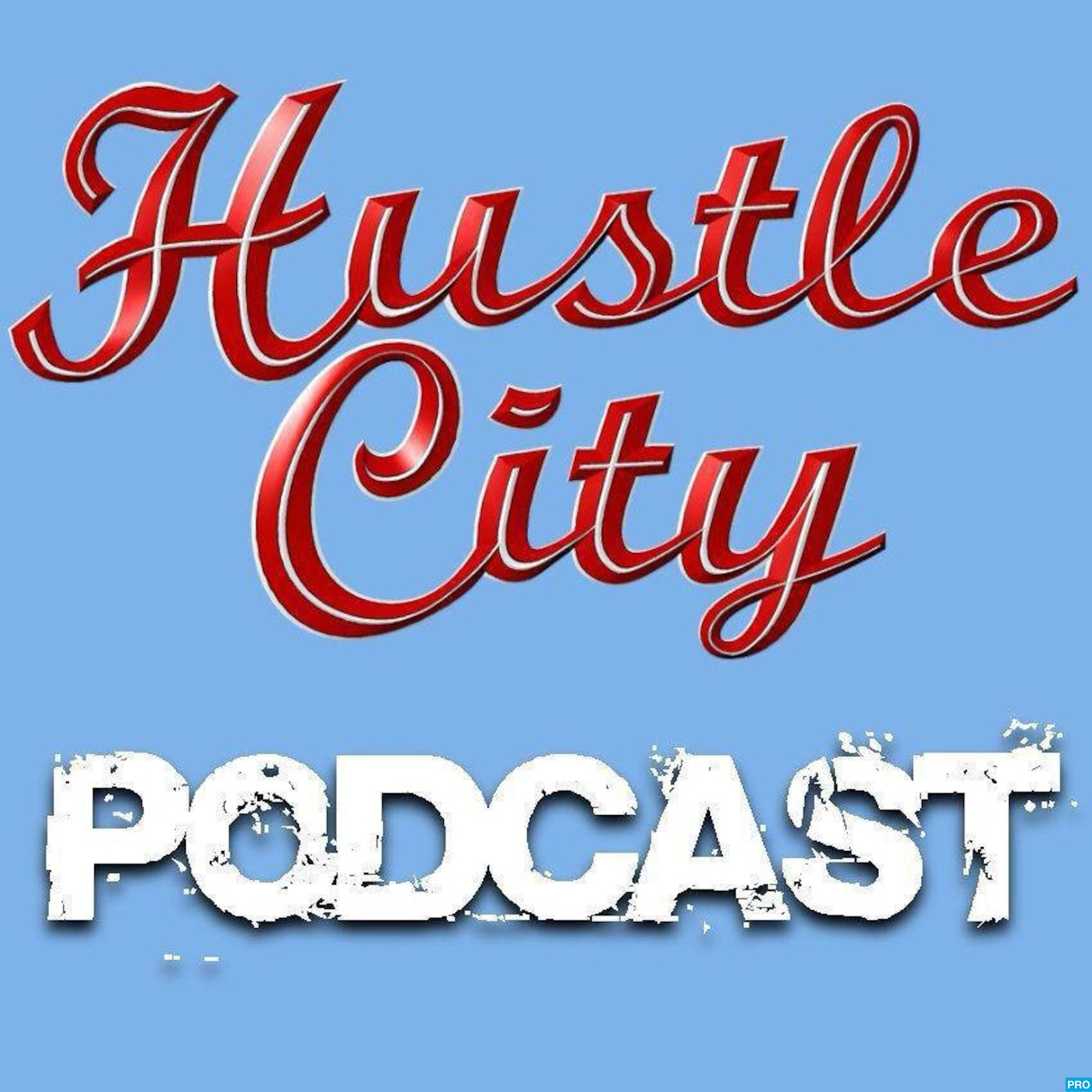 HuSTLe City Podcast