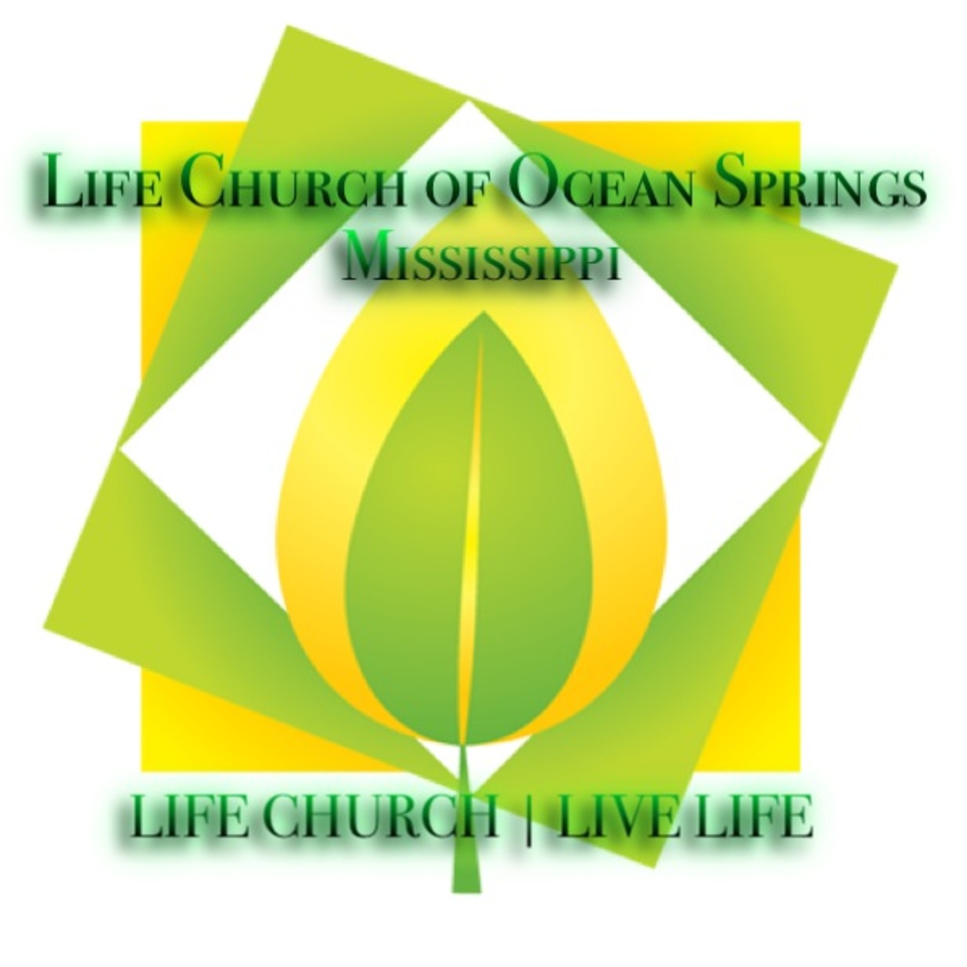 Life Church of Ocean Springs, MS' Podcast