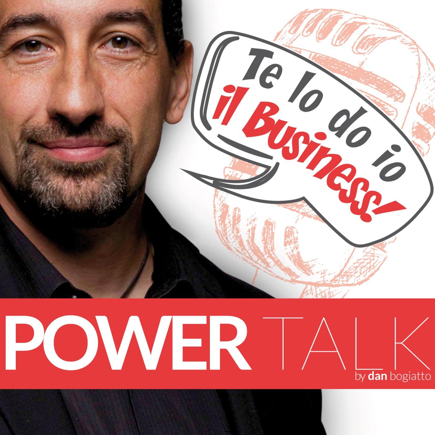 POWER TALK - Te lo do io il business