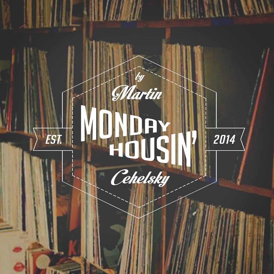 Monday housin' by Martin Cehelsky