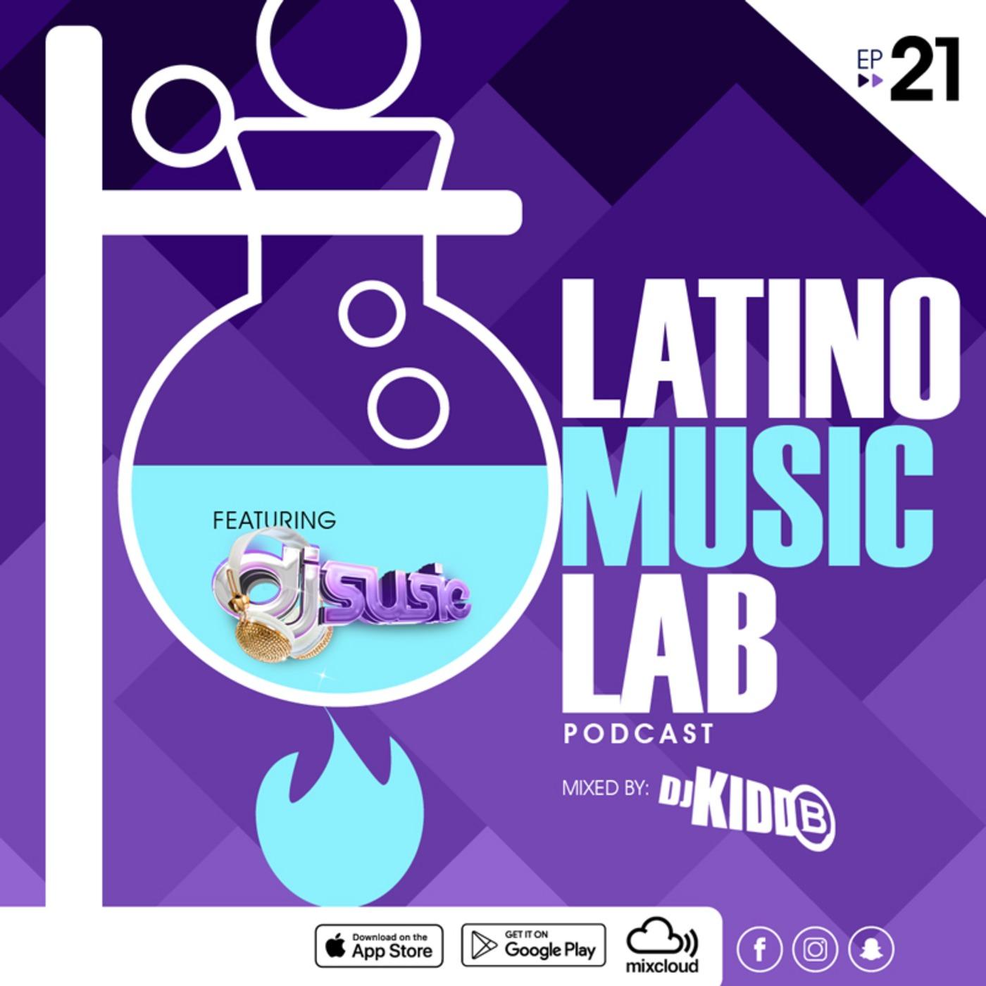 Latino Music Lab EP  21 ((Ft  DJ Susie)) Latino Music Lab