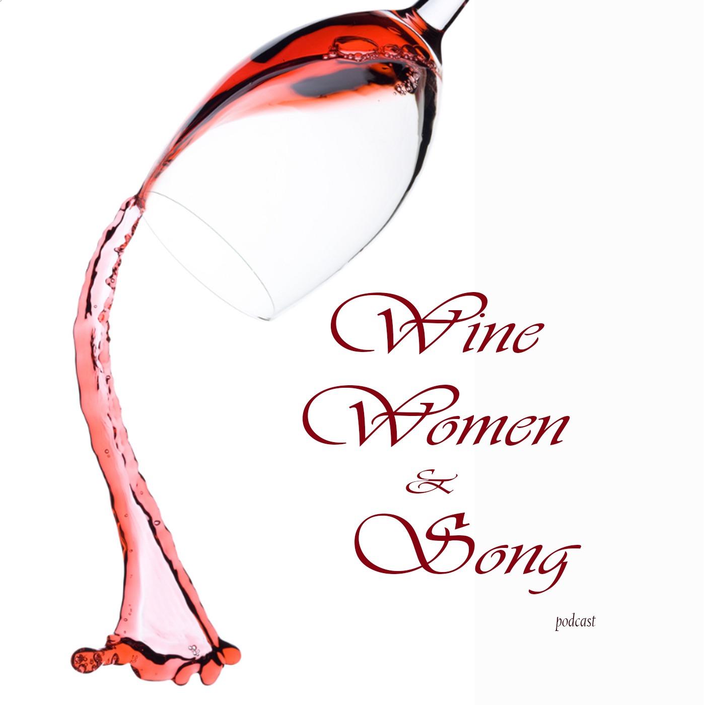 Wine, Women, & Song